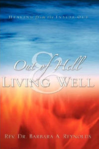 Out of hell and living well