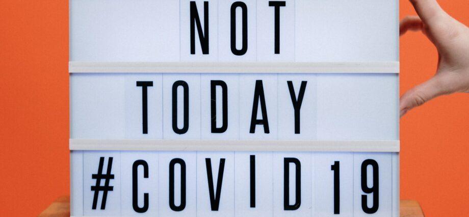 Not today Covid-19 coronavirus
